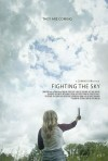 Fighting the Sky Movie Poster / Movie Page info