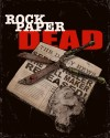 Rock Paper Dead Movie Poster / Movie Info page