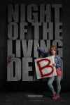Night of the Living Deb Movie Poster / Movie Info page