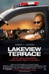 Lakeview Terrace Movie Poster / Movie Info page