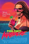Pool Party Massacre 2017