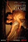 Gerald's Game Movie Poster / Movie Info page