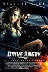 Drive Angry Movie Poster / Movie Info page