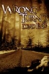 Wrong Turn 2: Dead End Movie Poster / Movie Info page