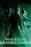 The Matrix Revolutions Movie Poster / Movie Info page