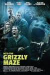Into the Grizzly Maze Movie Poster / Movie Info page