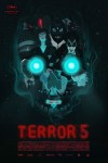 Terror 5 Movie Poster / Movie Page info