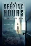 The Keeping Hours Movie Poster / Movie Info page