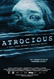 Atrocious (2010) Full Movie Poster