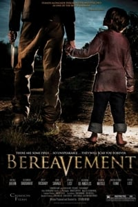 Bereavement (2010) Full Movie Poster
