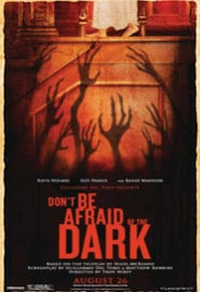 Don't Be Afraid of the Dark (2010) Full Movie Poster