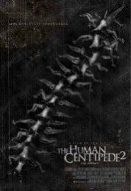 Human Centipede 2: Full Sequence (2011) Full Movie Poster