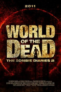 The World of the Dead: The Zombie Diaries (2011) Full Movie Poster