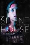 The Silent House 2010