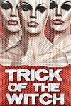 Trick of the Witch 2010