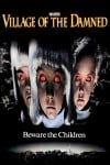 Village of the Damned Movie Poster / Movie Info page
