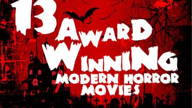 13 Award Winning Modern Horror Movies Infographic