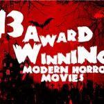 13 Award Winning Modern Horror Movies Logo