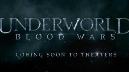 UNDERWORLD: BLOOD WARS Trailer Revealed!