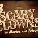 13 Scary Clowns in Movies and Television [Infographic]
