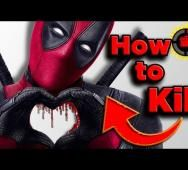 How to Kill Deadpool [Video]