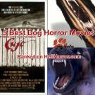 Our Top 5 Dog Horror Movies