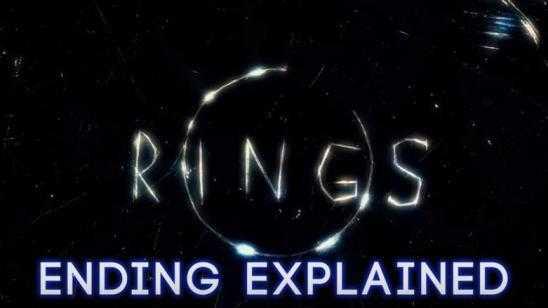 RINGS (2017) Ending Explained Video