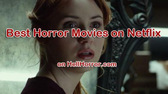 Top 10 Horror Movies on Netflix (March 2018) | Best Horror Movies on Netflix 2018 Video
