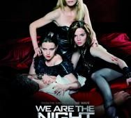 We Are the Night - Trailer and Poster Art