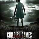Childish Games - Poster and Synopsis