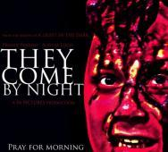 They Come By Night Teaser Poster