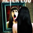Alter Ego Poster and Trailer - Asian Horror Movie