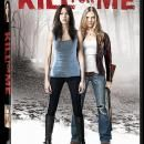 Movie Kill For Me Starring Katie Cassidy and Tracy Spiridakos