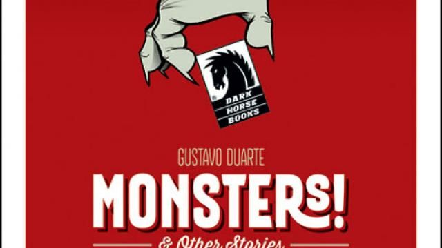 Dark Horse Comics - Gustavo Duartes Monsters! & Other Stories