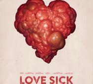 Heart-Ache 'Love Sick' Teaser Poster