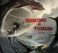 Syfy's Sharktopus vs. Pteracuda Movie Poster Reveal
