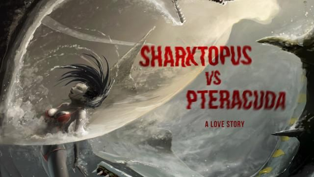 Syfys Sharktopus vs. Pteracuda Movie Poster Reveal