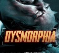 New Horror Anthology 'Dysmorphia' Poster and Trailer