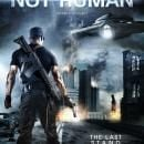 Origin Releasing's 'Not Human' Poster, Trailer and Release Date