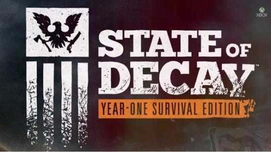 HD State of Decay: Year-One Survival Edition Announced for Xbox One