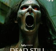 Syfy's 'Dead Still' Trailer and Poster for '31 Days of Halloween 2014'