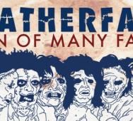 Leatherface: Man of Many Faces - Texas Chainsaw Massacre [INFOGRAPHIC]