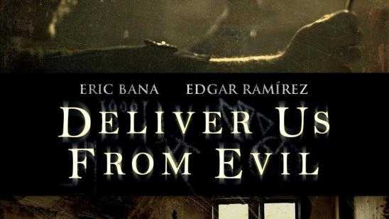 Scott Derricksons Deliver Us From Evil Early Digital Release and Blu-ray / DVD Release Date Details