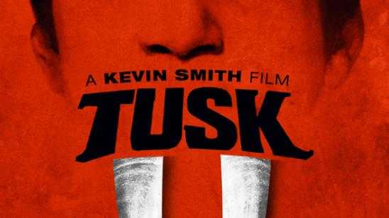 Kevin Smiths Tusk Blu-ray / DVD Release Details & Cover Art
