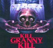 'Kill, Granny, Kill!' Hits DVD April 2015 Plus Poster Artwork
