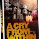 'A Cry From Within' VOD and DVD Release Date Details plus Box Art
