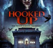 Trailer / Poster / DVD Release Date for 'Hooked Up'