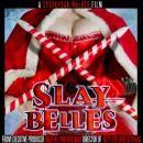 Christmas Horror Movie SLAY BELLES Trailer / Poster / Details