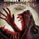 DARK MOON RISING DVD / VOD Release Date from Uncork'd Entertainment