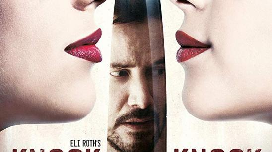Eli Roth and Keanu Reeves KNOCK KNOCK New Poster Revealed